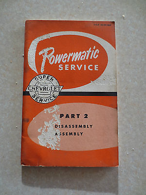 1956 Chevrolet truck Powermatic transmission booklet - Disassembly & Assembly