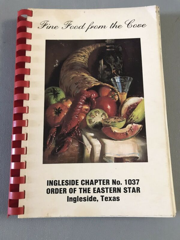 Ingleside Tx 1980s ORDER OF EASTERN STAR OES FAVORITE RECIPES COOKBOOK RARE