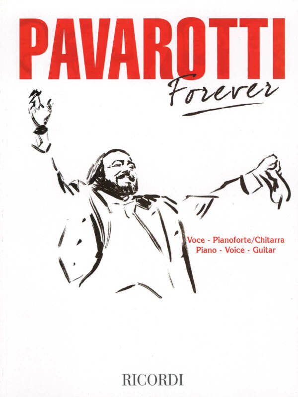 Pavarotti Forever 18 Hits Opera Arias Vocal Sheet Music Collection Song Book