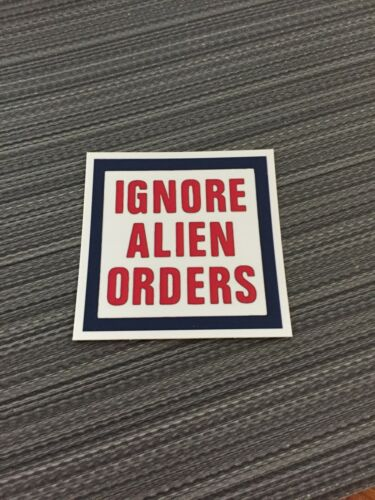 IGNORE ALIEN ORDERS Sticker Joe Strummer The Clash Punk Rock New Wave NEW