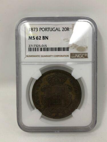 1873 Portugal 20 Reis NGC MS62 BN