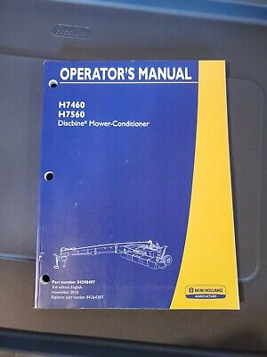 New Holland H7460 H7560 Discbine Mower Conditioner Operators Manual Dn206