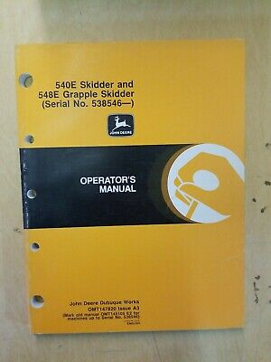 John Deere 540e Skidder And 548e Grapple Skidder Operators Manual