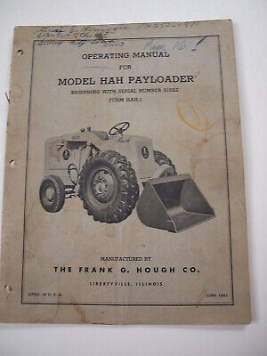 Ih Hough Hah 51522-up Front-end Wheel Pay Loader Tractor Operators Manual