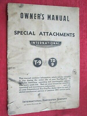International T9 Td9 Tractractor Crawler Special Attachments Owners Manual