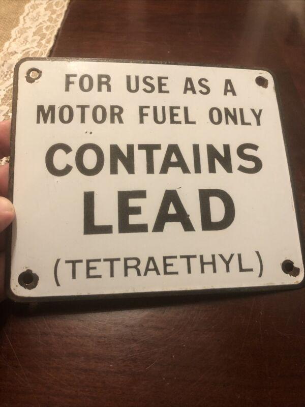 Antique Porcelain Contains Lead Fuel Pump Sign