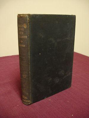 Translation of the New Testament W B Godbey c1901 - Wesleyan-Holiness Movement