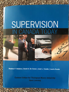 TRU MNGT 1111 Supervision in Canada Today Textbook