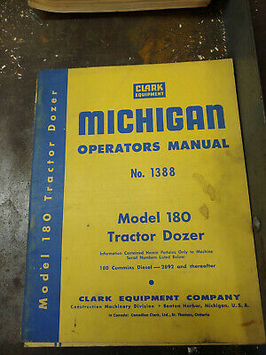 Clark Michigan Model 180 Tractor Dozer Operators Manual No.1388
