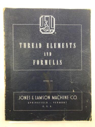 Jones & Lamson Machine Co. Thread Elements and Formulas 1954