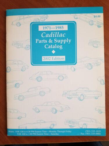 CADILLAC PARTS AND SUPPlY CATALOG - 1971 - 1985