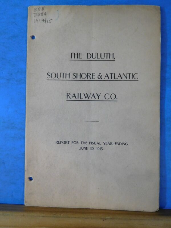 Duluth South Shore & Atlantic Railway Co Annual Report 1915