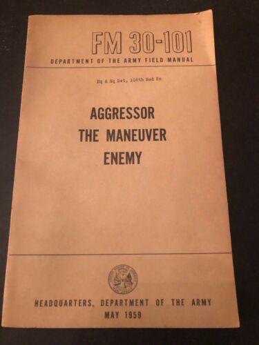 Army FM 30-101 Aggressor the Maneuver Enemy May 1959