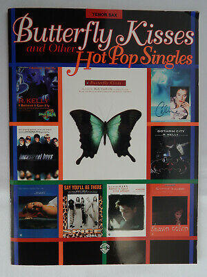 Butterfly Kisses and other Hot Pop Singles TENOR SAX Sheet Music, 28 pages Pop Tenor Sheet Music