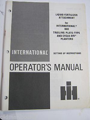 International Liquid Fertilizer Attachment 800 Set Up Operators Manual Ih