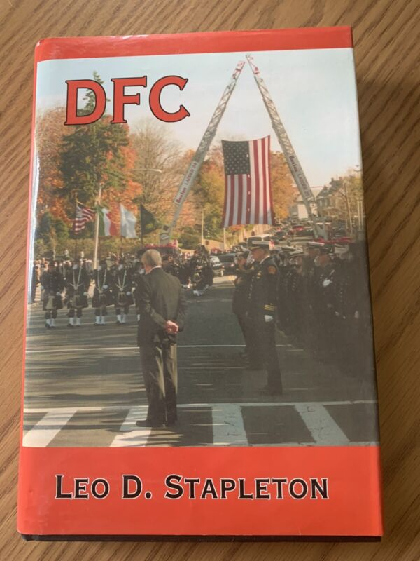 DFC by Leo Stapleton autographed by author Boston Fire