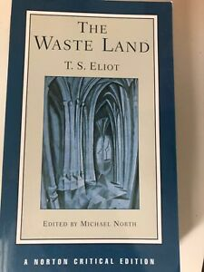 "T.S. Eliot - ""The Waste Land"" (edited by Michael North)"