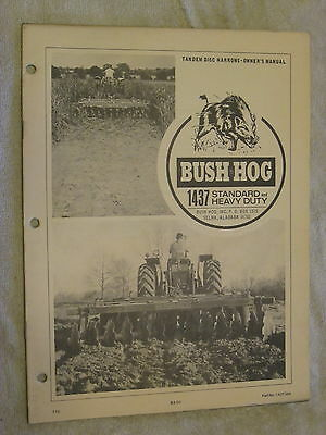 Bush Hog 1437 Standard Heavy Duty Tandem Disc Harrow Operators Manual