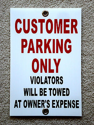 Customer Parking Only  8x12 Plastic Coroplast Sign Wgrommets