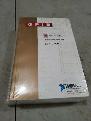 National Instruments Ni-488.2 Gpib Software Reference Manual For Ms Dos Kit