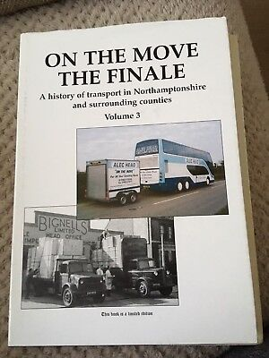 Used, ON THE MOVE-THE FINALE-SIGNED BY AUTHOR PETER SKINNER VOL 3  BUS/lorry BOOKS. for sale  Shipping to South Africa