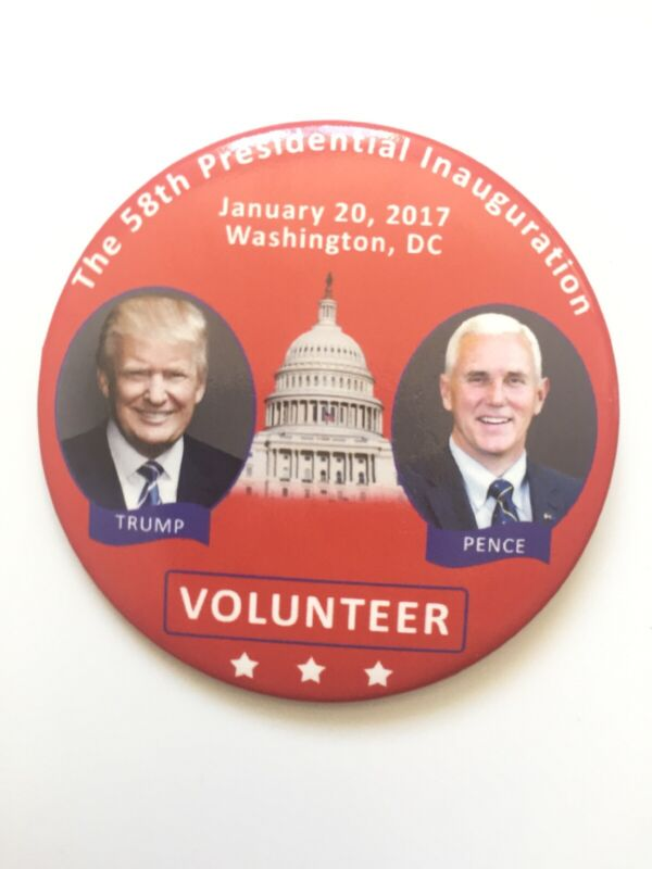 "2017 President Donald Trump Inauguration Day 3"" Button Vintage Volunteer Pin"