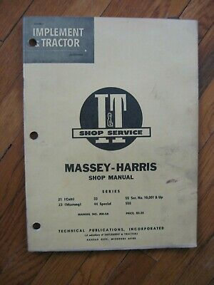 21 Colt 23 Mustang 33 44 Special 55 555 Massey Harris Tractor It Shop Manual