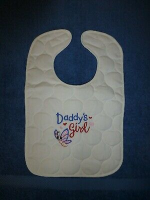 Embroidered Quilted Baby Bib: Daddy's Girl