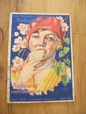 altes Heft Des Bäckers kleiner Ratgeber Roggenbrot macht Wangen rot ! Mai 1929