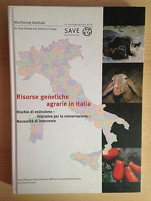 RISORSE ENERGETICHE AGRARIE IN ITALIA estinzione, conservazione e intervento