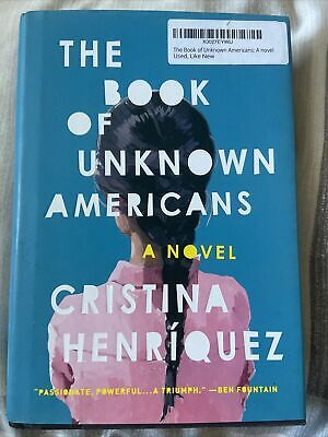 The Book of Unknown Americans by Cristina Henríquez (2014,