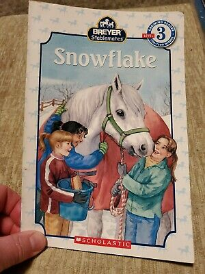 Snowflake (Breyer Stablemates) by Kristin Earhart, Suzanne Weyn