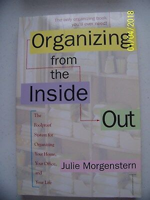 Organizing from the Inside Out Julie Morgenstern  Paperback