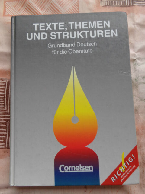 Texte, Themen und Strukturen Grundband Deutsch f.d.Oberstufe 1997