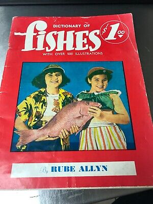 dictionary of fishes with over 500 illustrations by rube allyn ()