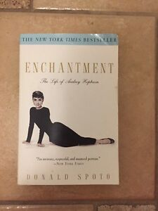 ENCHANTMENT The Life Of Audrey Hepburn by Donald Spoto