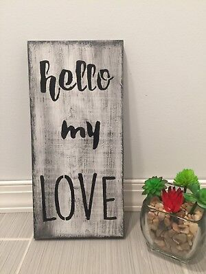 Rustic Wood Sign HELLO MY LOVE Rustic Home Decor Inspirational Handmade GIFT ()