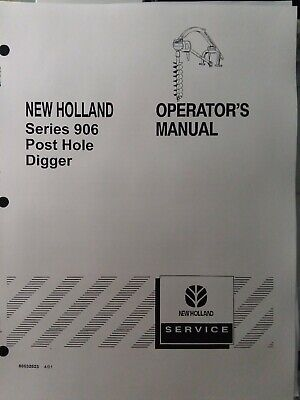 New Holland 906 Post Hole Digger 3-point Owner Service Parts Manualtractor Nh
