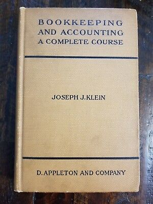 Bookkeeping And Accounting  Complete Course By Joseph Jerome Klein  1920 Book