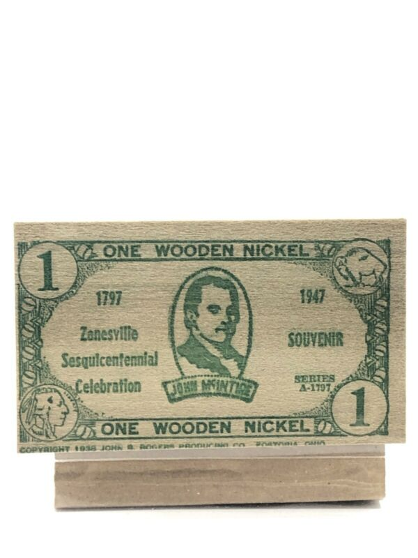 Wooden Nickel Dollar Good For Any Store In Zanesville Ohio Until Oct.8 1947