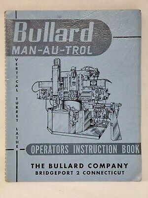 Bullard Man-au-trol Vertical Turret Lathe Operators Manual -oem