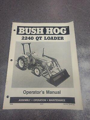 Bush Hog 2240 Qt Loader Operators Manual 2h41148