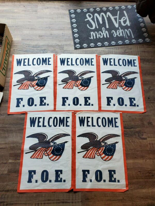 """LOT OF 5 VINTAGE """"WELCOME F.O.E."""" BANNERS - FRATERNAL ORDER EAGLES"""