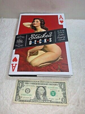Stacked Decks The Rotenberg Collection The Art & History of Erotic Playing Cards