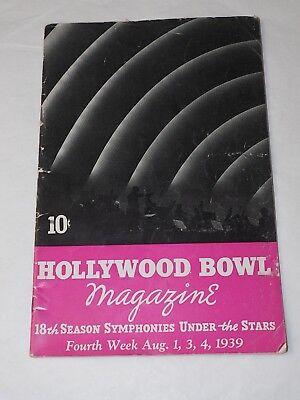 Hollywood Bowl Magazine August 1939 18th season Symphonies under the stars