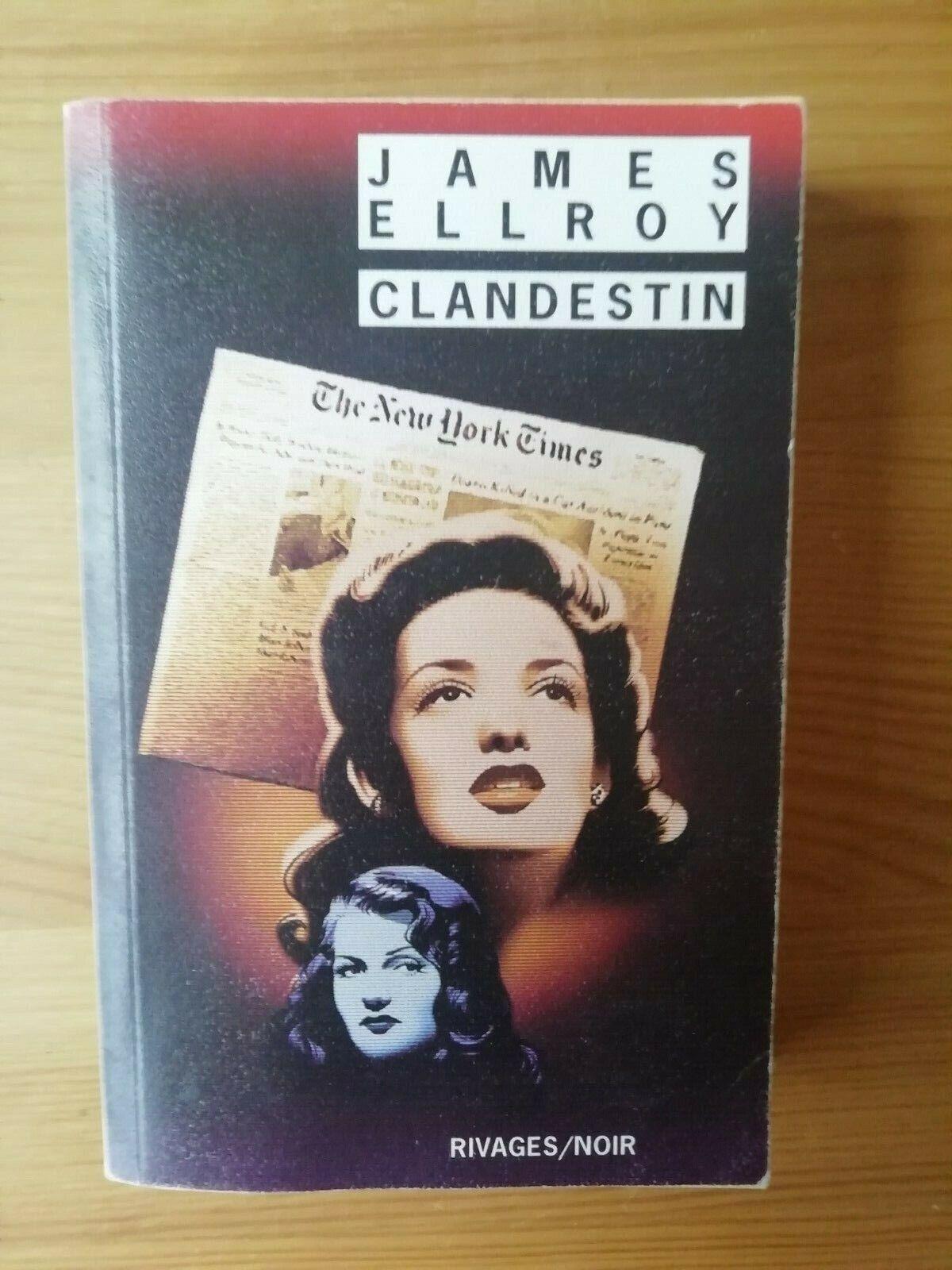Roman Policier Rivages Noir. James ELLROY. Clandestin