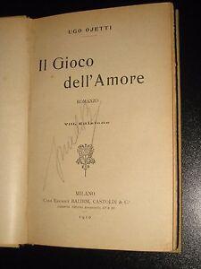 IL-GIOCO-DELL-039-AMORE-DI-UGO-OJETTI-1910