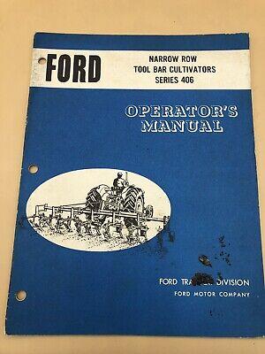Ford 406 Series Narrow Row Tool Bar Cultivators Owners Manual Operators Book