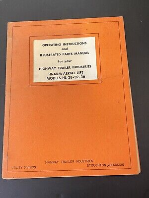 Vintage Highway Trailer Ind Inc Well Boring Drill Rig Manual Hi Arm Aerial Lift