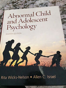 Abnormal Child and Adolescent Psychology (8th ed) Wicks-Nelson Peterborough Peterborough Area image 1